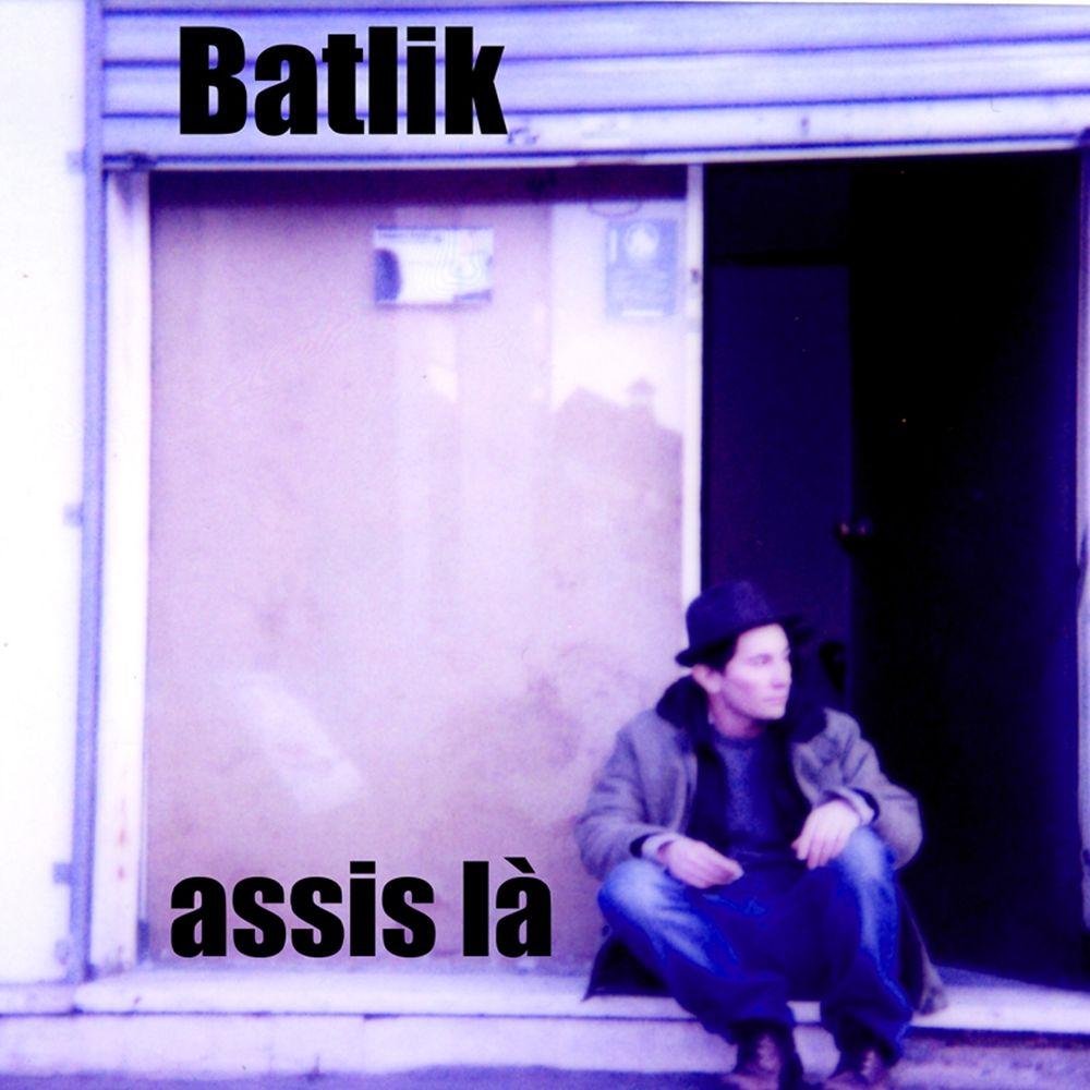 Batlik - Assis là