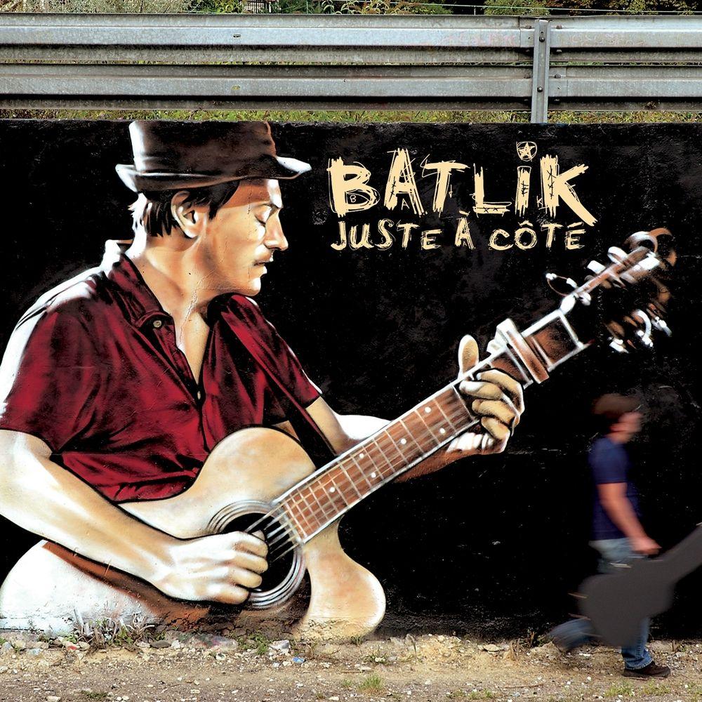 Batlik - Juste à côté